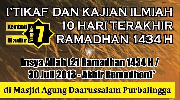 I'TIKAF DAN KAJIAN ILMIAH 10 HARI TERAKHIR RAMADHAN 1434 H KEMBALI HADIR YANG KE-7 (TUJUH) Insya Allah (21 Ramadhan 1434 H/ 30 Juli 2013 – Akhir Ramadhan)* di MASJID AGUNG […]