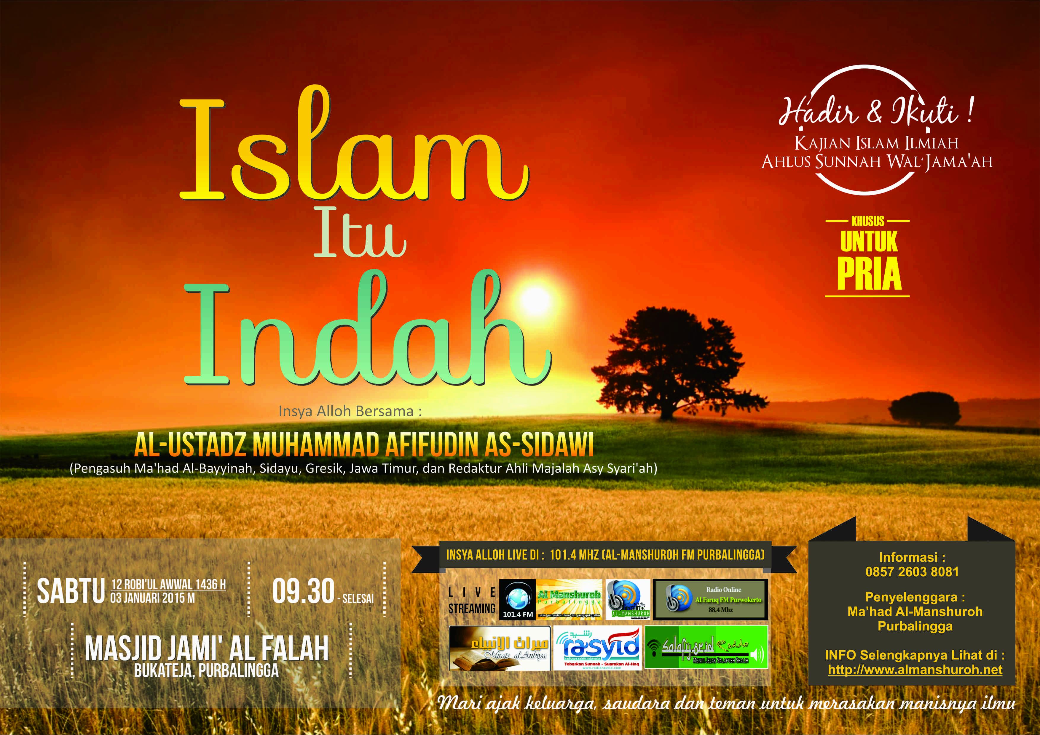 """AUDIO Kajian Islam Ilmiah Bukateja """"Islam Itu Indah"""""""