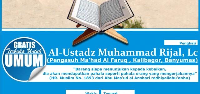 Alhamdulillah… telah dilaksanakan Muhadhoroh umum, pada : 🍒TUNTUNAN SALAF DALAM MENGAMBIL ILMU 📅Jum'at, 11 Desember 2015 / 29 Shofar 1437 H 🕕 Ba'da Maghrib – selesai 🔬Bersama Ustadz Muhammad Rijal, […]