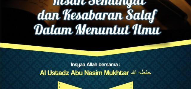Alhamdulillah 💽 Audio Rangkaian Muhadhoroh 💺Ustadz Abu Nasim Mukhtar, Ahad 29 Robiul Awal 1437 di Purbalingga, dapat diunduh di : 1⃣ Taushiyah Pagi, Tempat Ma'had AlManshuroh Brobot Purbalingga, 📖 Jangan […]