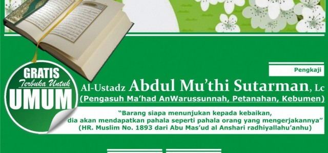 🌷📖••••••• • • • • •💽))) ) ) ) Bismillah Alhamdulillah, 💽 Audio kajian rutin Senin, 13 Jumadal ula 1437 H / 22 Februari 2016, 💺 Ustadz Abdul Mu'thi Lc […]