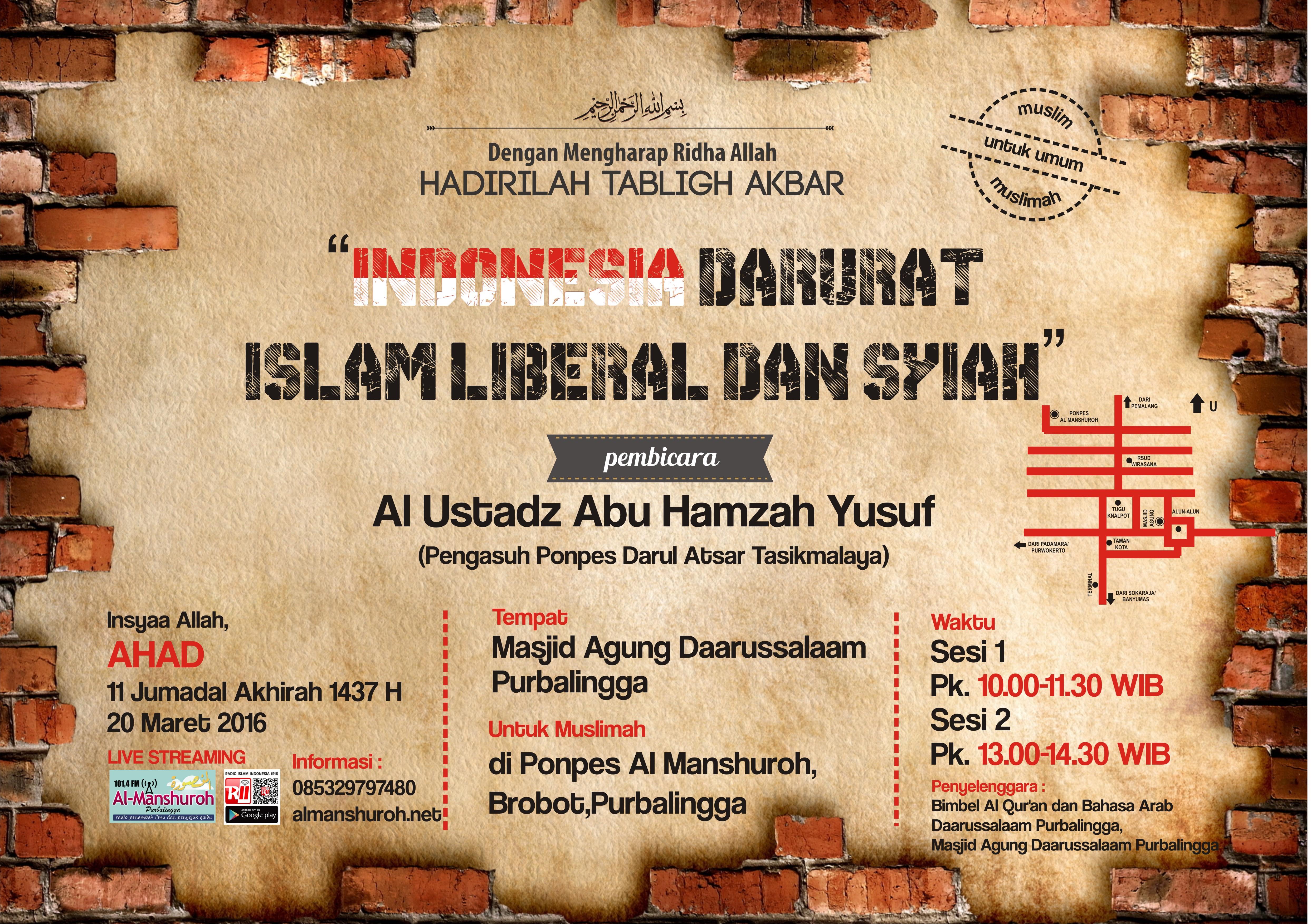 "Audio TABLIGH AKBAR ""INDONESIA DARURAT ISLAM LIBERAL DAN SYIAH"" – Ustadz Abu Hamzah Yusuf"