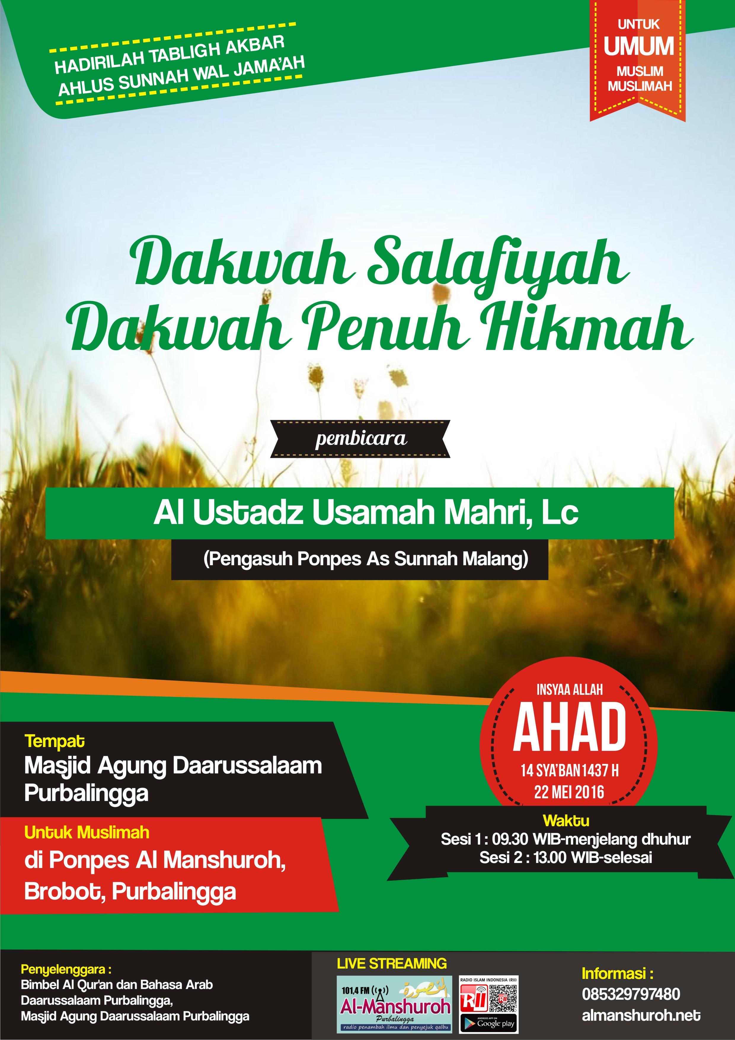AUDIO : Rangkaian Muhadhoroh Ustadz Usamah Mahri di Purbalingga Ahad 15 Sya'ban 1437 / 22 Mei 2016
