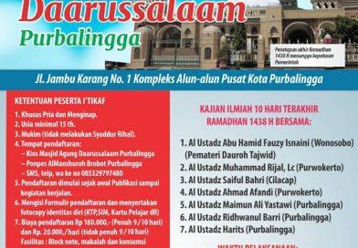 I'TIKAF dan DAUROH ILMIAH 10 HARI AKHIR RAMADHAN 1438 H Masjid Agung Daarussalaam Purbalingga