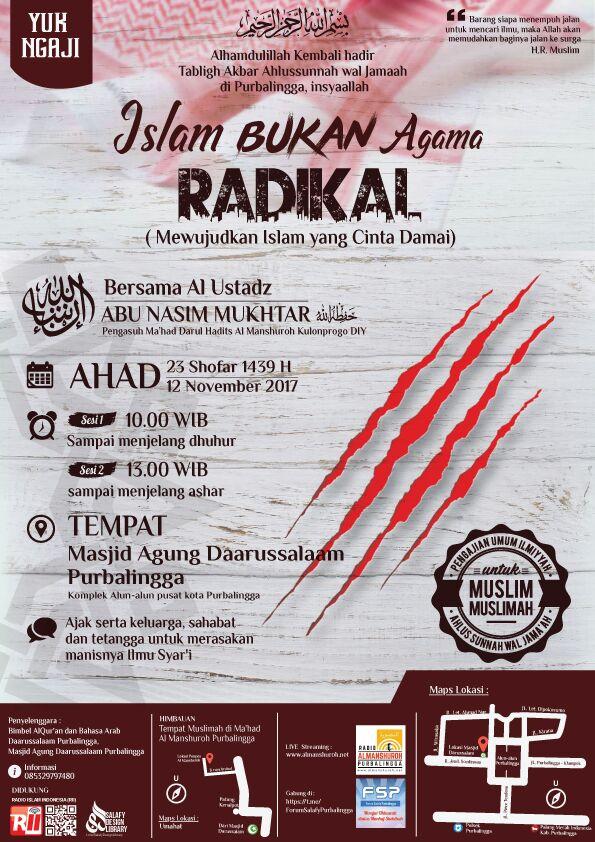 TABLIGH AKBAR ISLAM BUKAN AGAMA RADIKAL – Ustadz Abu Nasim Mukhtar