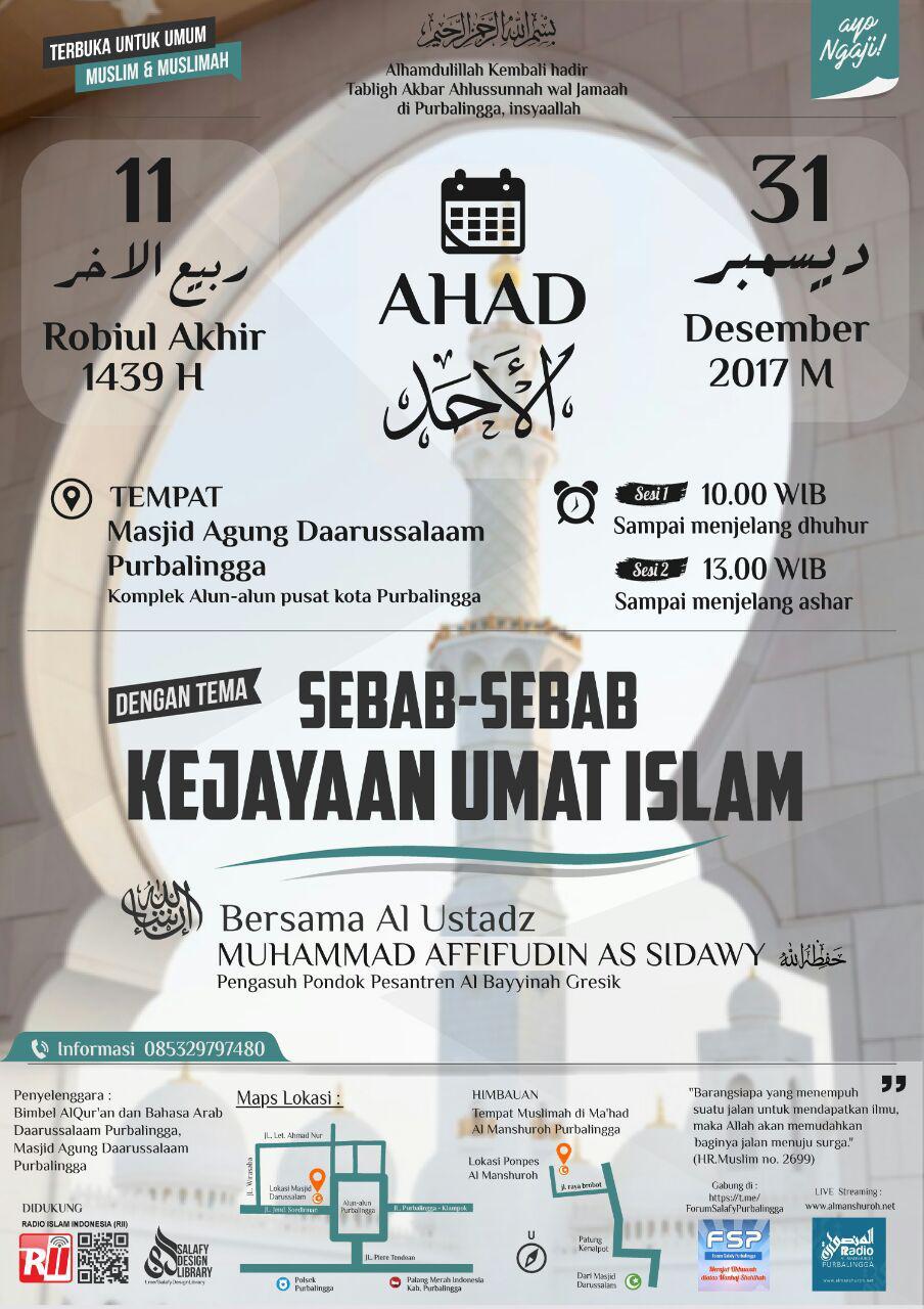 TABLIGH AKBAR : SEBAB SEBAB KEJAYAAN UMAT ISLAM – Ustadz Muhammad Afiffudin Assidawy