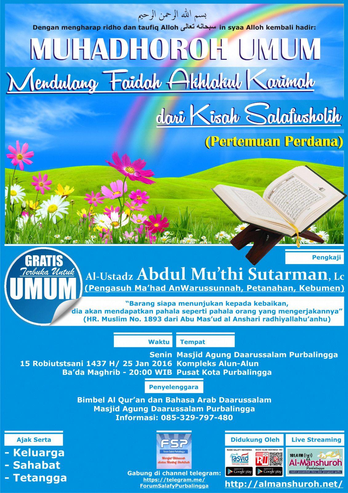 Audio Rangkaian Muhadhoroh dan Taushiyah Ustadz Abdul Mu'thi Lc Senin – Selasa 16 Robiuttsani 1437 H / 25 – 26 Januari 2016 di Purbalingga