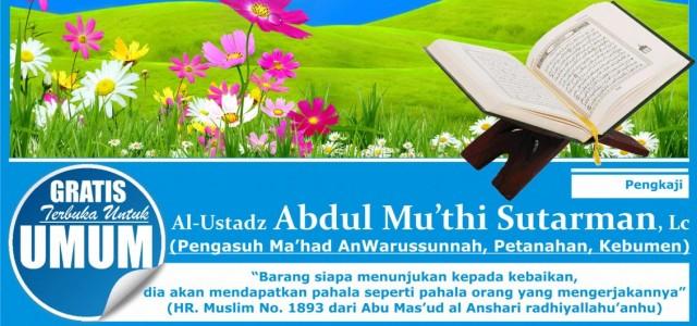 💽********🌷********💽 Bismillah 🔘 Alhamdulillah Audio Rangkaian Muhadhoroh dan Taushiyah Ustadz Abdul Mu'thi Lc Senin – Selasa 16 Robiuttsani 1437 H / 25 – 26 Januari 2016 di Purbalingga dapat diunduh […]