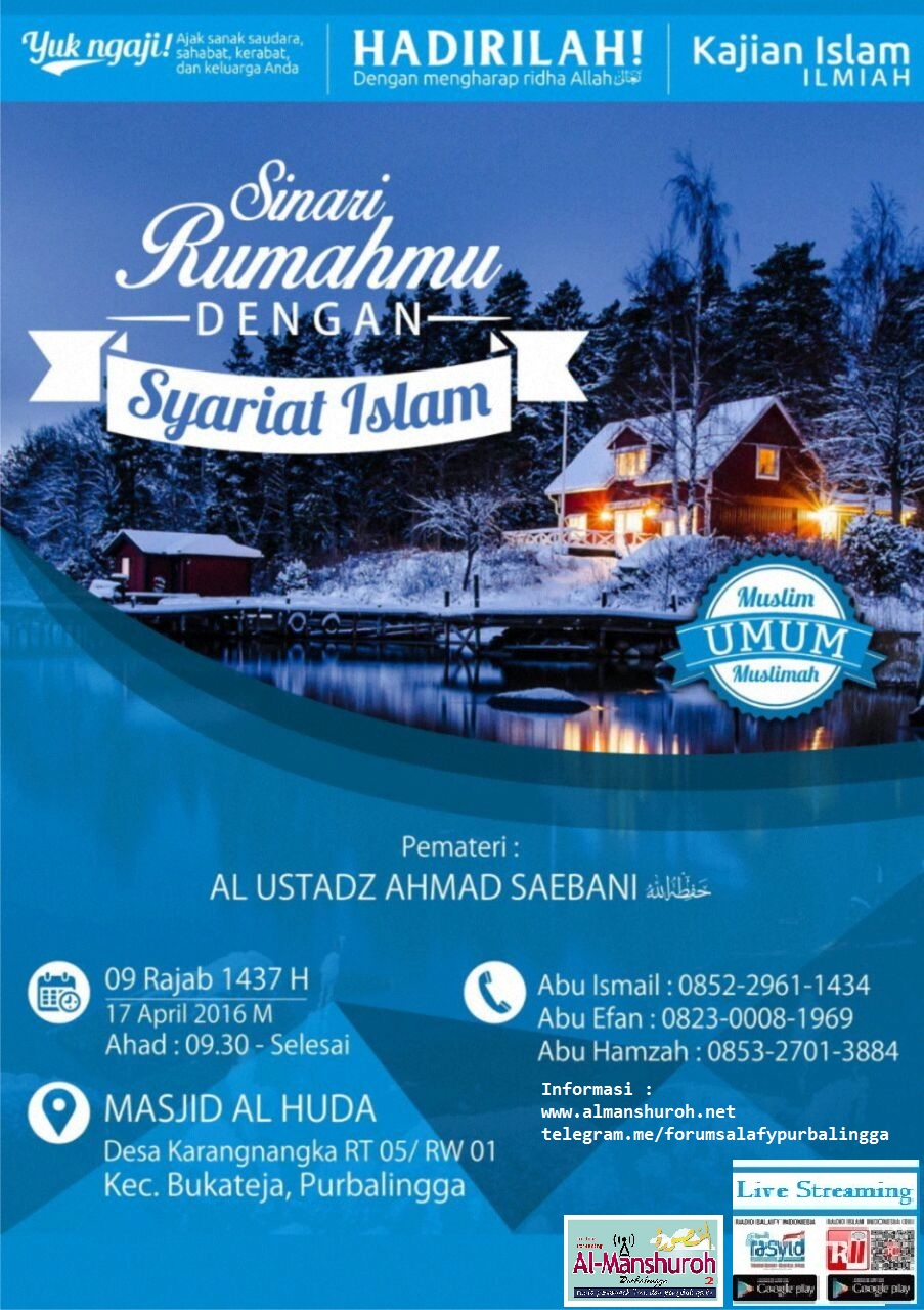 MUHADHOROH SINARI RUMAHMU DENGAN SYARIAT ISLAM – Al Ustadz Ahmad Syaebani