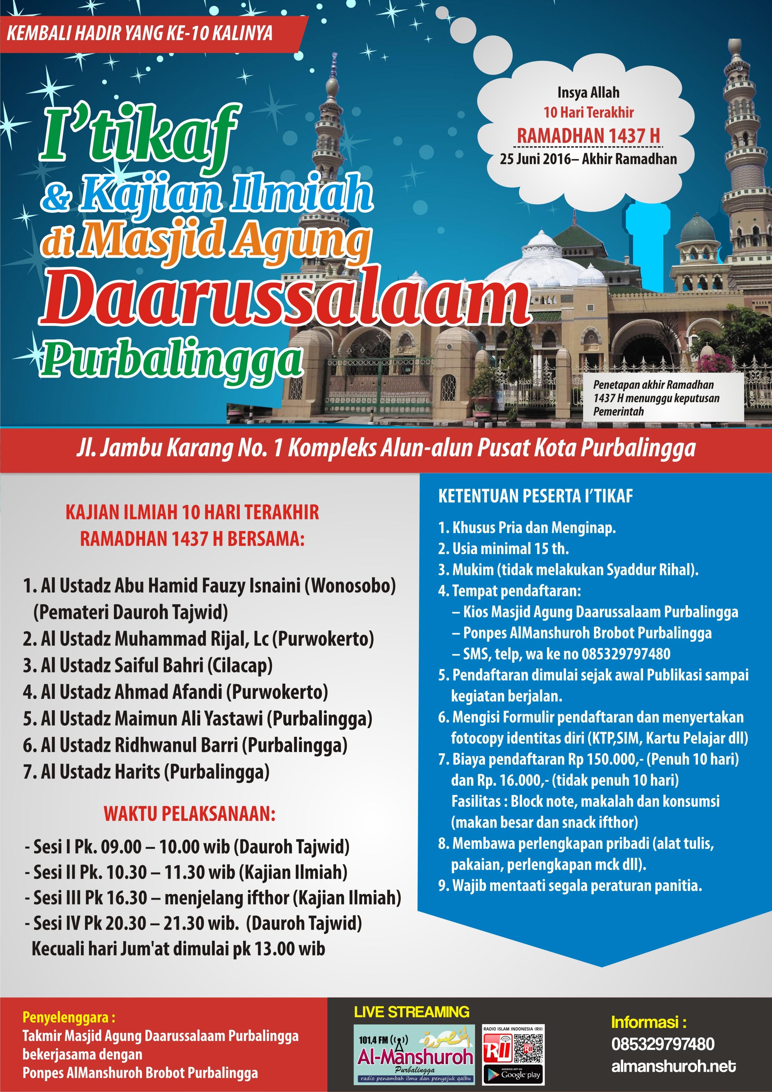 I'TIKAF dan DAUROH ILMIAH 10 HARI AKHIR RAMADHAN 1437 H Masjid Agung Daarussalaam Purbalingga