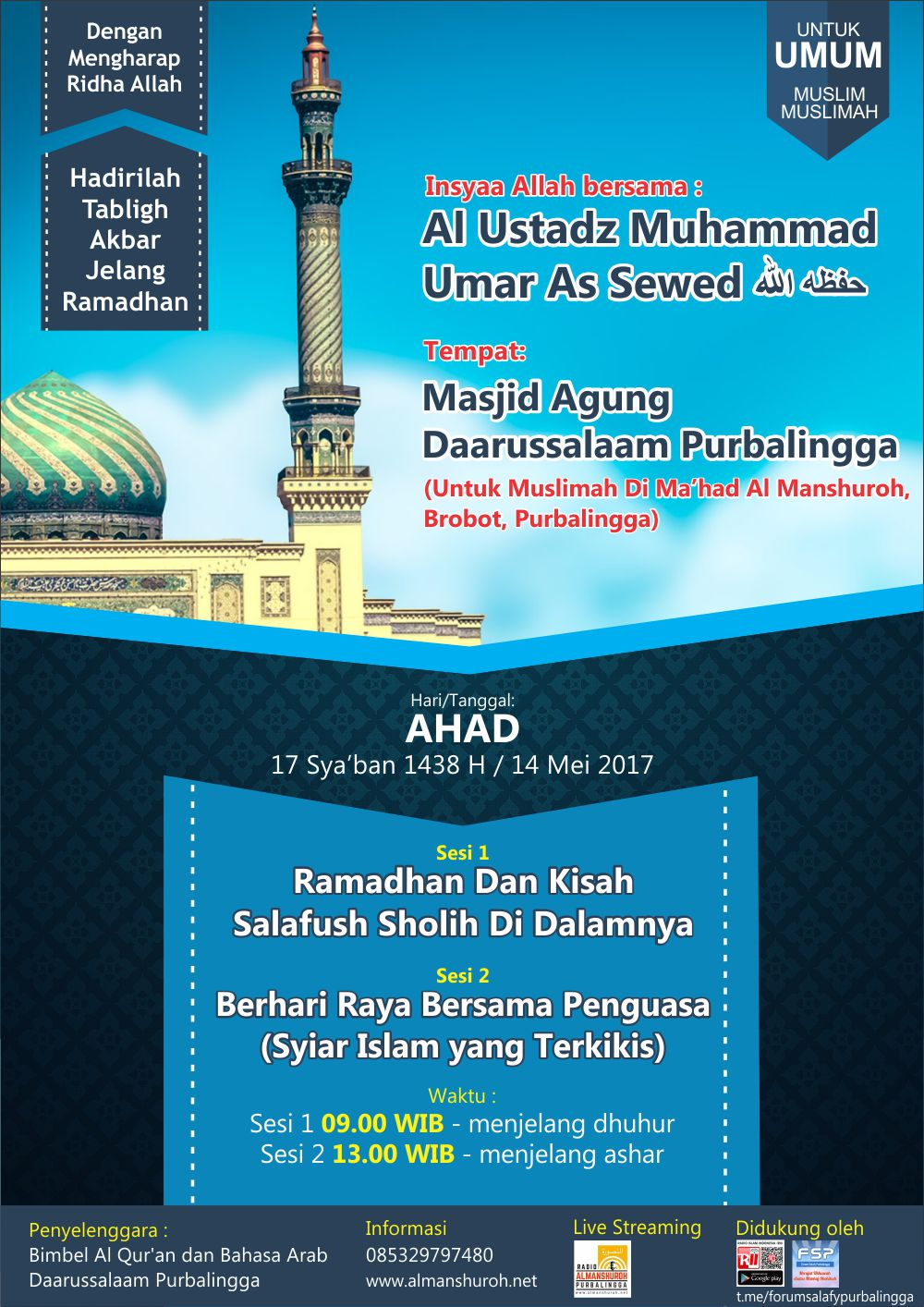 TABLIGH AKBAR JELANG ROMADHON 1438 H – Ustadz Muhammad Umar Assewed